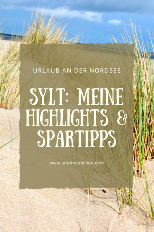 Sylt Highlights und Spartipps Pinterest