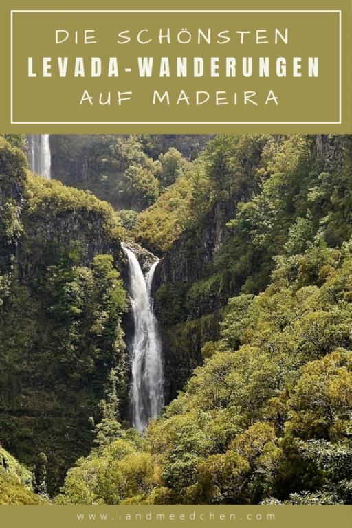 Die schönsten Levada-Wanderungen auf Madeira_Pinterest