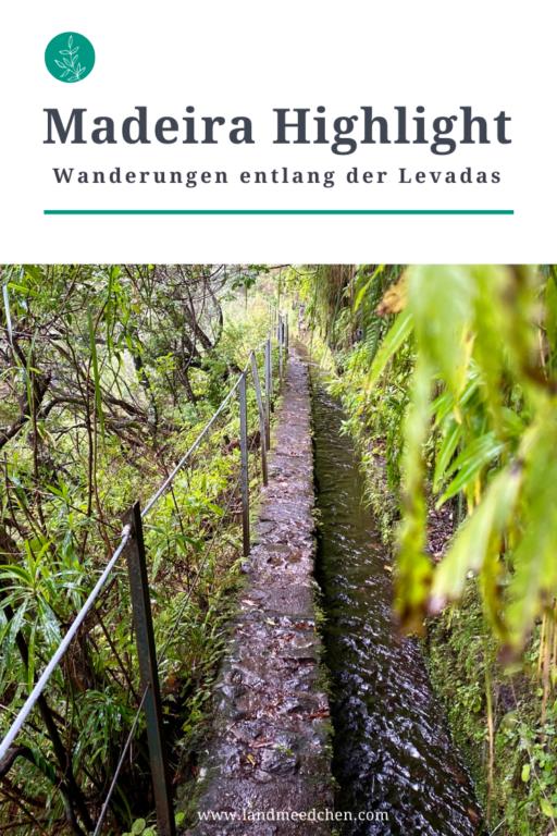 Madeira Highlight_Wanderungen entlang der Levadas_Pinterest