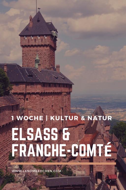 Eine Woche Kultur Natur Elsass Franche Comte Pinterest