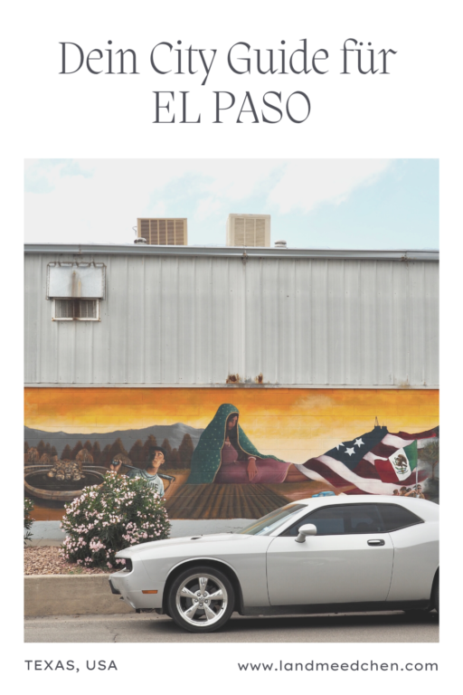 Dein City Guide für EL Paso Pinterest